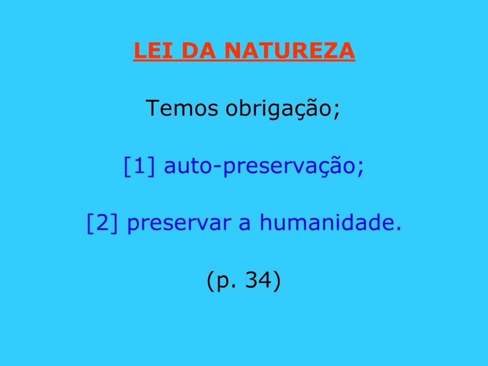 [2] preservar a humanidade.